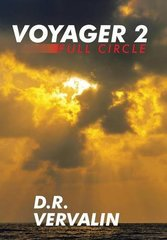 Voyager 2: Full Circle by Vervalin, D. R.