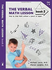 The Verbal Math Lesson Book 2: For Children Ages 4 to 7: Step by Step Math Without a Pencil or Paper by Levin, Michael, M.D./ Langton, Charan/ Negherbon, Kelsey (EDT)/ Kuhre, Ashley (EDT)/ Lundy, Julie (EDT)
