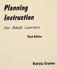Planning Instruction for Adult Learners by Cranton, Patricia