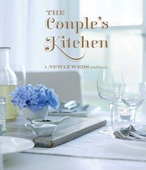 The Couple's Kitchen: A Newlywed's Cookbook