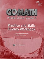 Go Math Middle School Grade 6: Practice and Skills Fluency Workbook