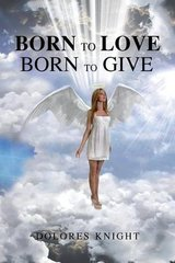 Born to Love Born to Give