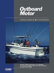 Outboard Motor: Service Manual/Covering Motors With 30 Horsepower and Above