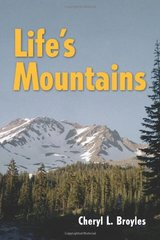 Life's Mountains by Broyles, Cheryl L.