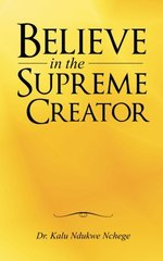 Believe in the Supreme Creator
