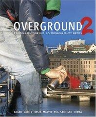 Overground 2: 8 Scandinavian Graffitimasters