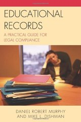 Educational Records: A Practical Guide for Legal Compliance