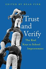 Trust and Verify: The Real Keys to School Improvement, An International Examination of Trust and Distrust in Education in Seven Countries