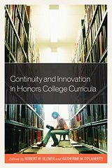 Continuity and Innovation in Honors College Curricula