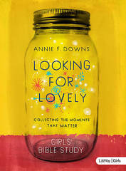 Looking for Lovely - Teen Girls Bible Study