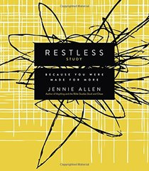 Restless Study: Because You Were Made for More
