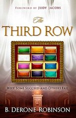 The Third Row: Why Some Succeed and Others Fail