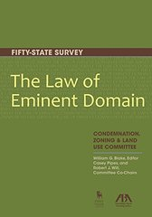 The Law of Eminent Domain: Fifty-State Survey: Condemnation, Zoning & Land use Committee