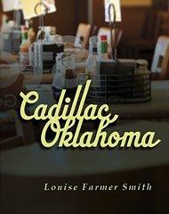 Cadillac, Oklahoma: Portrait of a Town