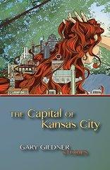 The Capital of Kansas City