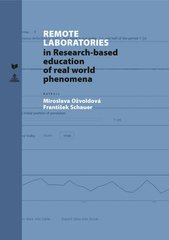 Remote Laboratories in Research-based education of real world penomena