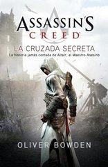 La cruzada secreta/ The Secret Crusade