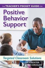 The Teacher's Pocket Guide for Positive Behavior Support: Targeted Classroom Solutions