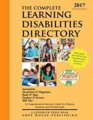 The Complete Learning Disabilities Directory 2017: Associations-products-resources-conferences-services-web Sites