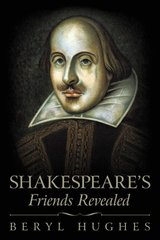 Shakespeare's Friends Revealed
