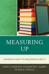 Measuring Up: Advances in How to Assess Reading Ability