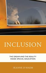 Inclusion: The Dream and the Reality Inside Special Education