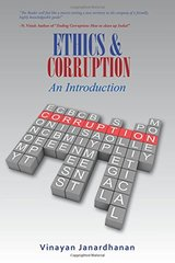 Ethics & Corruption an Introduction: A Definitive Work on Corruption for First-time Scholars