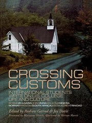 Crossing Customs: International Students Write on U.S. College Life and Culture