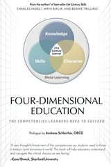 Four-dimensional Education: The Competencies Learners Need to Succeed