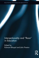"Intersectionality and ""Race"" in Education"