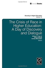 The Crisis of Race in Higher Education: A Day of Discovery and Dialogue