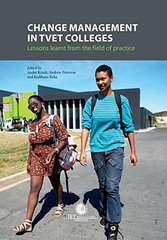 Change Management in Tvet Colleges: Lessons Learnt from the Field of Practice
