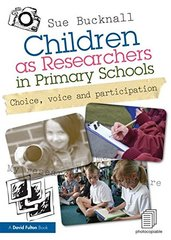 Children As Researchers in Schools: Choice, Voice and Participation