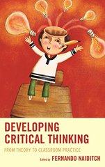 Developing Critical Thinking: From Theory to Classroom Practice
