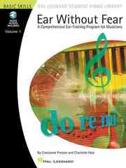 Ear Without Fear: Comprehensive Ear-training Exercises for Musicians