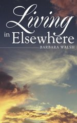 Living in Elsewhere