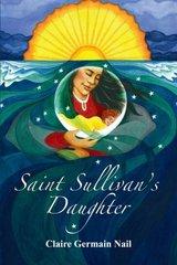 Saint Sullivan's Daughter