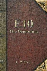 E10: The Beginning