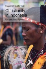Christianity in Indonesia: Perspectives of Power