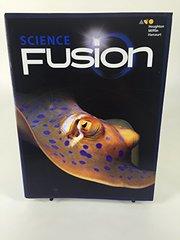 Science Fusion 2017, Grade 4: Interactive Worktext