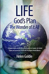 Life: God's Plan The Wonder of It All