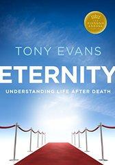 Eternity: Understanding Life After Death