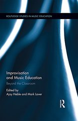 Improvisation and Music Education: Beyond the Classroom