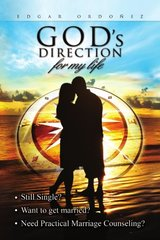 God's Direction for My Life: How to Find Yor Soulmate With Practical Marriage Counselling by Paul, Henry
