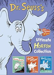 Dr. Seuss's Ultimate Horton Collection: Horton Hatches the Egg / Horton Hears a Who! / Horton and the Kwuggerbug and More Lost Stories