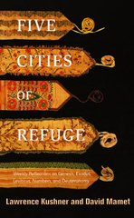 Five Cities of Refuge: Weekly Reflections on Genesis, Exodus, Leviticus, Numbers, and Deuteronomy