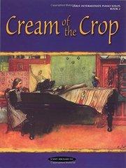 Cream of the Crop: Book 2