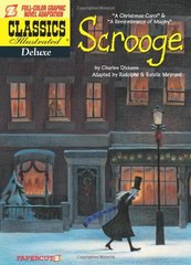 Classics Illustrated Deluxe 9: Scrooge: A Christmas Carol & A Remembrance of Mugby