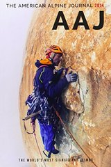 The American Alpine Journal 2014 by American Alpine Club (COR)