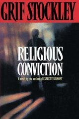 Religious Conviction by Stockley, Grif